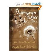 Depression Cookies (9781453567333): Tia Silverthorne Bach: Books