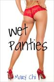 Wet Panties by Mary Chi | 2940013291270 | NOOK Book (eBook) | Barnes