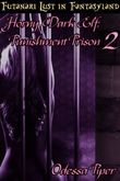 in Fantasyland, Horny Dark Elf, Punishment Prison 2 (Futa on Female