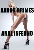 Anal Inferno by Aaron Grimes | 2940044378414 | NOOK Book (eBook
