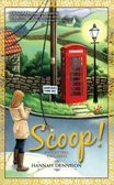 Scoop! (Vicky Hill Series #2) by Hannah Dennison | 9780425226438