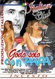 Incesti Italiani: Godo Solo Con Papa Stream online gucken / sehen