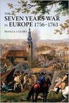 Franz A J  Szabo  The Seven Years War in Europe, 17561763   Modern