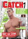Le premier magazine de catch en France ! N�1,disponible chez vos
