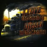 And I do love the smell as well | My semi driver