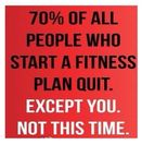 Not this time!!! 70% of people who start a fitness  | Fitness & He