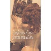 Confession D'une Femme Impudique de Eric Mouzat  PriceMinister