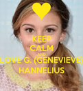 Genevieve Hannelius Keep Calm And Carry On Genivieve