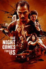 The Night Comes For Us  streaming vf