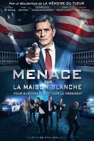 Menace sur la Maison Blanche  streaming vf