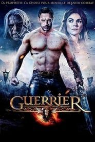 Guerrier  streaming vf