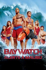 Baywatch : Alerte à Malibu  streaming