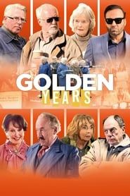 Golden Years  streaming