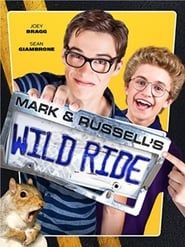 Mark & Russell's Wild Ride  streaming vf