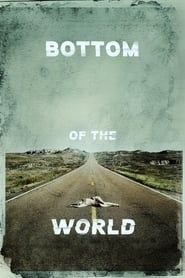 Bottom of the World  streaming