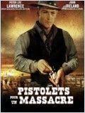 Pistolets pour un Massacre streaming
