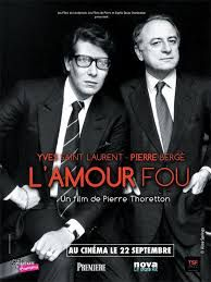 Yves Saint Laurent - Pierre Bergé, l'amour fou streaming