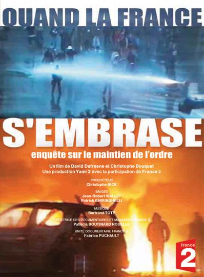 Quand la France s'embrase !!! streaming