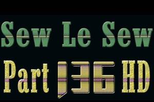 SewleSew – The Latest Episode of SewleSew Drama Part 136