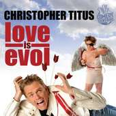 Christopher Titus Love Is Evol (2009) - Download , Rapidshare