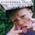 File:Barenaked Ladies  Born on a Pirate Ship jpg  Wikipedia, the
