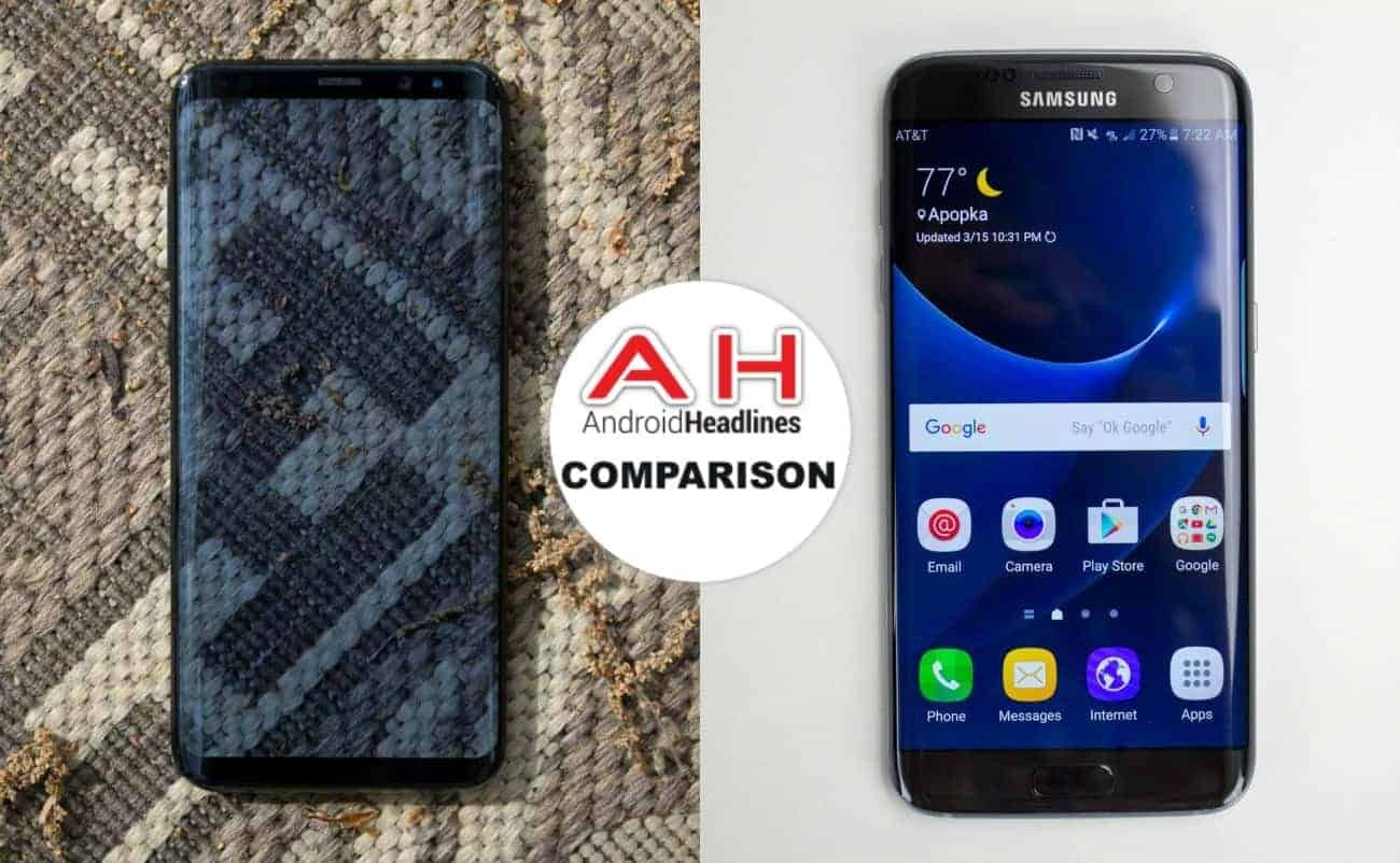 Phone Comparisons: Samsung Galaxy S8 Vs Galaxy S7 Edge - Android Headlines