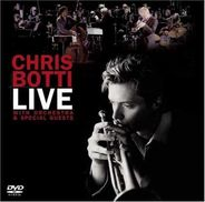 Chris Botti  Live: With Orchestra And Special Guest
