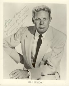 HAL LEROY - INSCRIBED PHOTOGRAPH SIGNED - DOCUMENT 84701