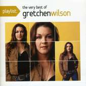 Gretchen Wilson: Playlist: The Very Best Of Gre (CD) – Jpc
