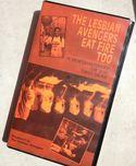 Lesbian Avengers | 1993 documentary video Lesbian Avengers Eat Fire