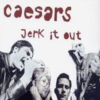 The Caesars � Jerk It Out (Various Remixes) | Dancing Astronaut