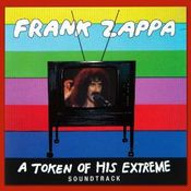 A Token Of His Extreme by ZAPPA, FRANK album cover