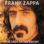 The Crux Of The Biscuit by ZAPPA, FRANK album cover