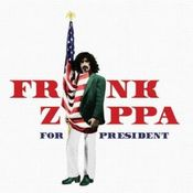 Frank Zappa For President by ZAPPA, FRANK album cover