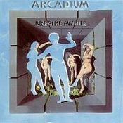 Breathe Awhile  by ARCADIUM album cover