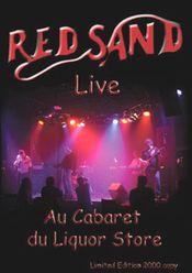 Live Au Cabaret du Liquor Store by RED SAND album cover