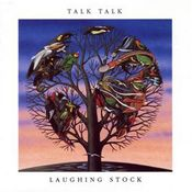 Laughing Stock by TALK TALK album cover