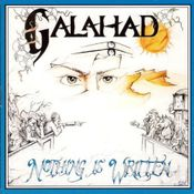 Nothing Is Written by GALAHAD album cover