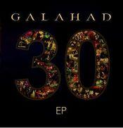 30 by GALAHAD album cover
