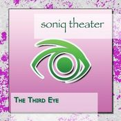 The Third Eye by SONIQ THEATER album cover