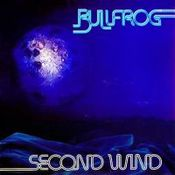 Second Wind by BULLFROG album cover