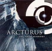 The Sham Mirrors by ARCTURUS album cover