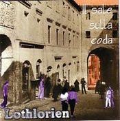 Il Sale Sulla Coda by LOTHLORIEN album cover