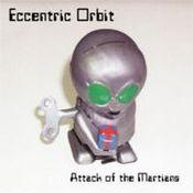 Attack of the Martians by ECCENTRIC ORBIT album cover