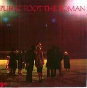 Public Foot The Roman by PUBLIC FOOT THE ROMAN album cover