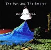 The Sun And The Embryo by GRANDBELL album cover