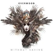 Without Saving by EVERWOOD album cover