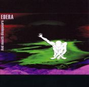 And Mouth Disappears by EDERA album cover