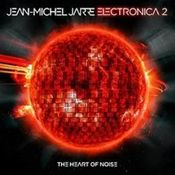 Electronica 2: The Heart of Noise by JARRE, JEAN-MICHEL album cover