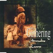 Adrenaline / Leaves by GATHERING, THE album cover